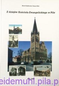 Z dziejów Kościoła Ewangelickiego w Pile