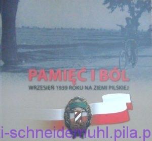 Pamięć i ból, wrzesień 1939 roku na ziemi pilskiej