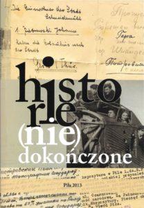 Historie (nie)dokończone, Piła 2013