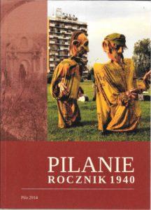 Pilanie, Rocznik 1940