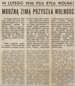 Leszka Suwik, 14 lutego 1945 Piła była wolna! Mroźną zimą przyszła wolność, Piła mówi, 14.02.1985, s. 1